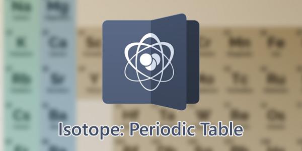 Isotope؛ جدول تناوبی عناصر برای اندروید