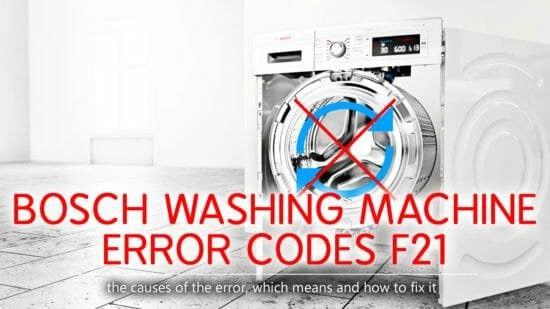 ارور F21 در ماشین لباسشویی بوش و نحوه رفع ایراد